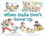 dads don't grow up